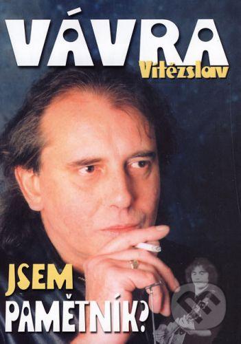 Vitězslav Vávra: Jsem pamětník? cena od 143 Kč
