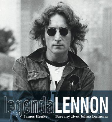 James Henke: Legenda Lennon cena od 673 Kč
