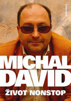 Michal David: Život nonstop cena od 215 Kč
