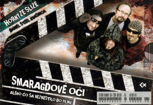 Daniel Steel Kvasnica: Smaragdové oči alebo Čo sa nezmestilo do filmu + CD cena od 222 Kč