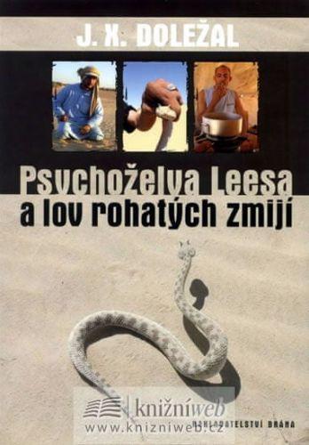 Jiří X. Doležal: Psychoželva Leesa a lov rohatých zmijí cena od 223 Kč