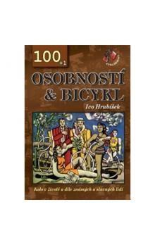Ivo Hrubíšek: 100 + 1 osobností & bicykl cena od 275 Kč