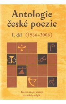 Simona Martínková-Racková, Ludvík Kundera: Antologie české poezie I.díl cena od 360 Kč