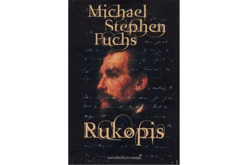 Michael Stephen Fuchs: Rukopis cena od 208 Kč