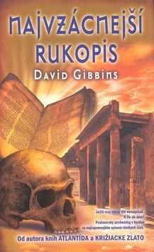 David Gibbins: Najvzácnejší rukopis cena od 234 Kč