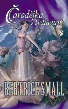 Bertrice Small: Čarodějka z Belmairu - Bertrice Small cena od 249 Kč