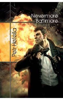 Petr Heteša: Nevermore Baltimore cena od 285 Kč