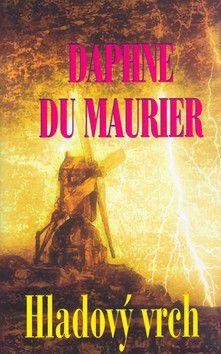 Daphne du Maurier: Hladový vrch cena od 223 Kč