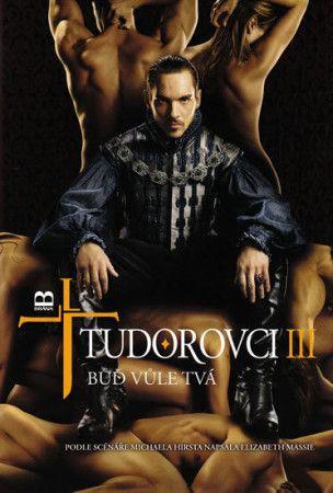 Elizabeth Massie: Tudorovci III - Buď vůle Tvá cena od 34 Kč