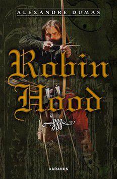 Alexander Dumas: Robin Hood cena od 184 Kč