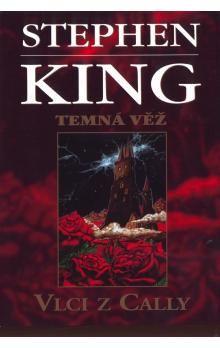 Stephen King: Vlci z Cally cena od 221 Kč