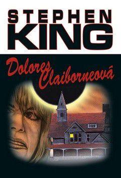 Stephen King: Dolores Claibornová cena od 162 Kč