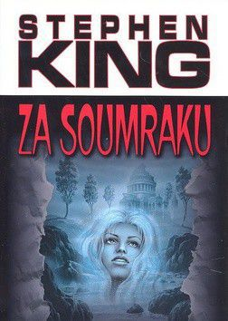 Stephen King: Za soumraku cena od 259 Kč