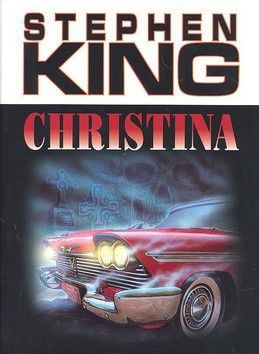 Stephen King: Christina cena od 215 Kč