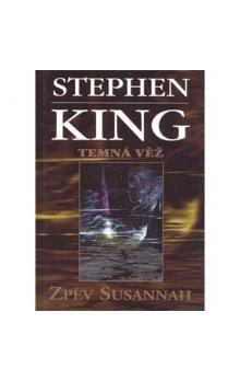 Stephen King: Zpěv Susannah cena od 196 Kč