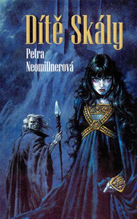 Petra Neomillnerová: Dítě Skály cena od 119 Kč