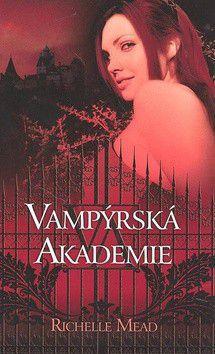 Richelle Mead: Vampýrská akademie cena od 214 Kč