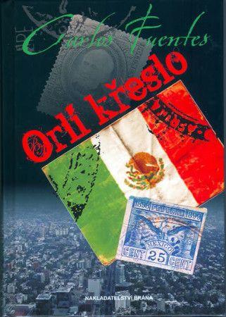 Carlos Fuentes: Orlí křeslo cena od 224 Kč