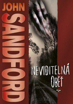 John Sandford: Neviditelná oběť - John Sandford cena od 0 Kč