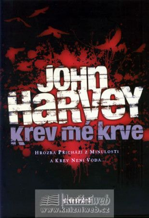 John Harvey: Krev mé krve cena od 174 Kč
