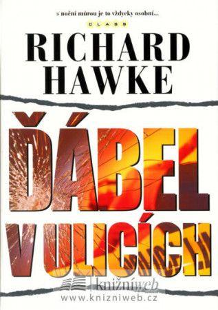 Richard Hawke: Ďábel v ulicích cena od 174 Kč