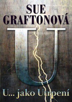 Sue Grafton: U... jako utrpení cena od 171 Kč
