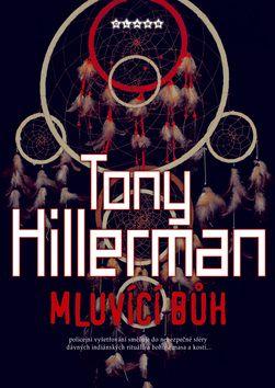 Tony Hillerman: Mluvící bůh cena od 0 Kč