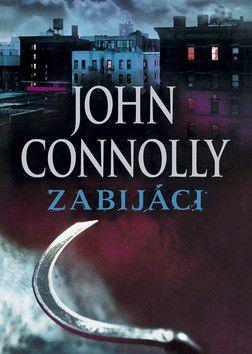 John Connolly: Zabijáci cena od 229 Kč