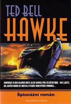 Bell Ted: Hawke - Špionážní román cena od 283 Kč