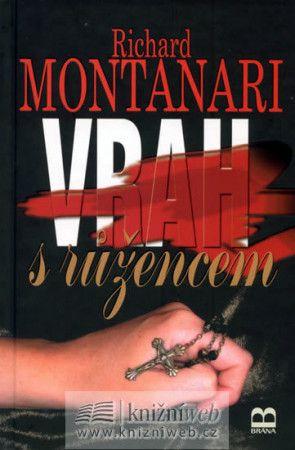 Richard Montanari: Vrah s růžencem cena od 180 Kč