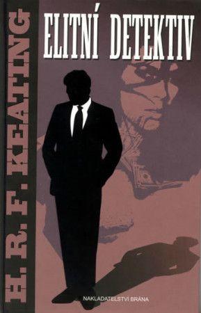 H.R.F. Keating: Elitní detektiv cena od 189 Kč