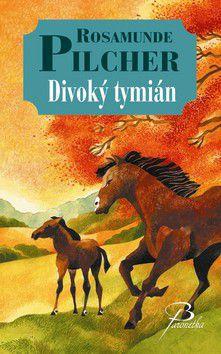 Rosamunde Pilcher: Divoký tymián cena od 214 Kč