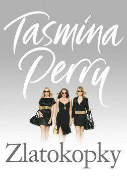 Tasmina Perry: Zlatokopky cena od 167 Kč