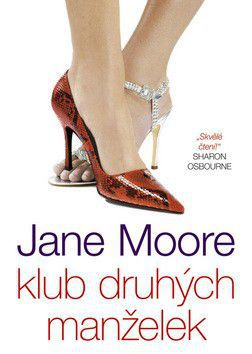 Jane Moore: Klub druhých manželek cena od 0 Kč