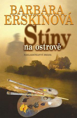 Barbara Erskine: Stíny na ostrově cena od 133 Kč