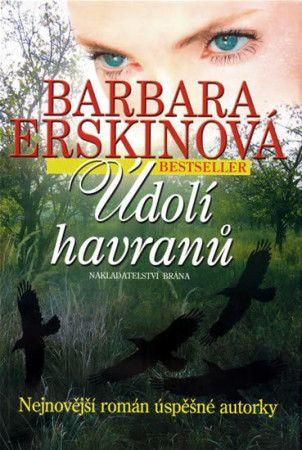 Barbara Erskine: Údolí havranů cena od 199 Kč