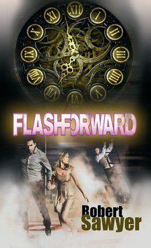 Robert J. Sawyer: Flashforward cena od 205 Kč