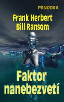 Frank Herbert, Bill Ransom: Faktor nanebevzetí cena od 109 Kč