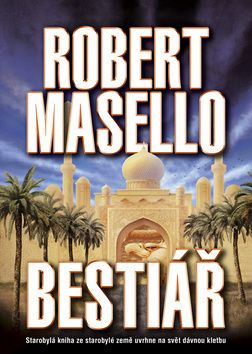 Robert Masello: Bestiář cena od 123 Kč