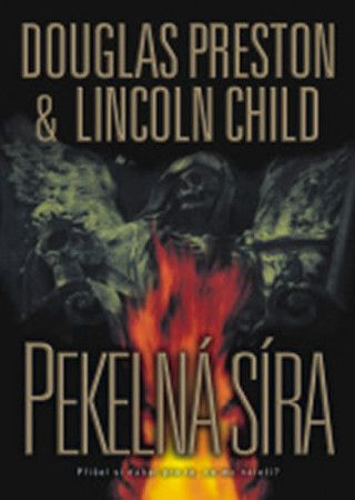 XXL obrazek Lincoln Child, Douglas Preston: Pekelná síra