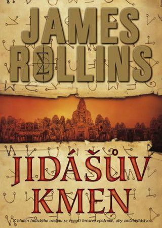 James Rollins: Jidášův kmen cena od 279 Kč