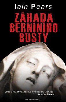 Iain Pears: Záhada Berniniho busty cena od 59 Kč