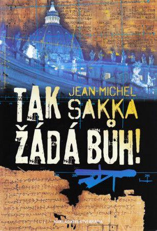 Jean-Michel Sakka: Tak žádá Bůh - Jean-Michel Sakka cena od 239 Kč