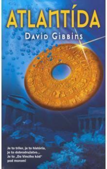 David Gibbins: Atlantída cena od 243 Kč