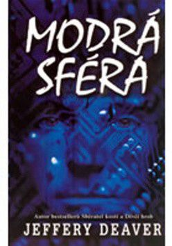 Jeffery Deaver: Modrá sféra cena od 0 Kč
