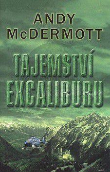 Andy McDermott: Tajemství Excaliburu cena od 291 Kč