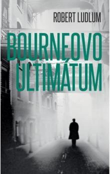 Robert Ludlum: Bourneovo ultimátum cena od 119 Kč
