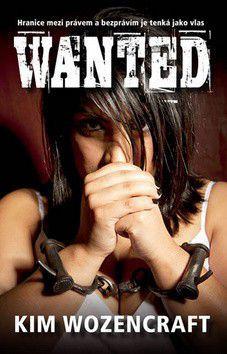 Kim Wozencraft: Wanted cena od 237 Kč