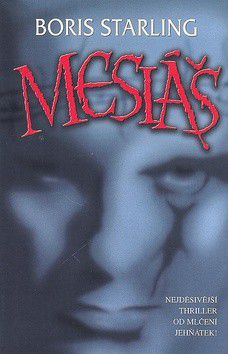 Boris Starling: Mesiáš (E-KNIHA) cena od 48 Kč