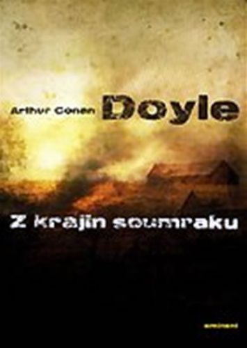 Arthur Conan Doyle: Z krajin soumraku cena od 168 Kč
